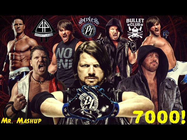 WWE Multi Mashup: AJ Styles Tribute (7000 Subscribers Special)