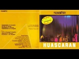 Fermata - Huascaran 1977 Full Album