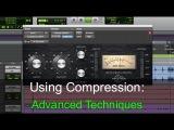 Using Compression Advanced Techniques - Warren Huart Produce Like A Pro