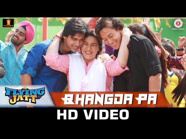 Bhangda Pa A Flying Jatt Tiger Shroff Jacqueline Fernandez Vishal D Divya K Asees Kaur