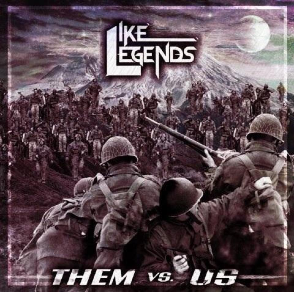 Like Legends - Them Vs. Us [EP] (2012)