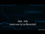 Adele - Hello (metal cover)