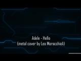 Adele - Hello (metal cover)