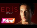 Edis Dudak Lyric Video
