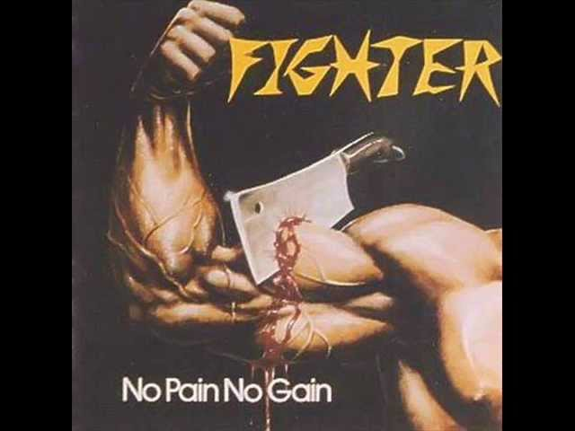 Fighter (USA) - No Pain No Gain (1983) Full album