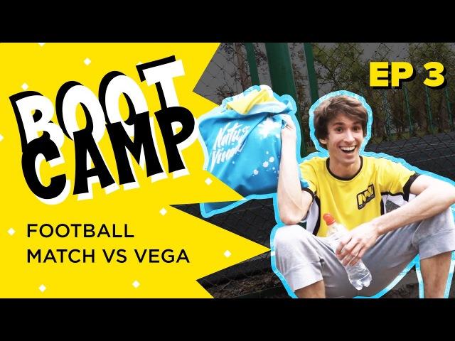 Na`Vi Bootcamp EP 3. Football. Match vs Vega [RU/EN]