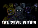 (SFM) The Devil Within Song Created By:Digital Daggers|Evil Inside