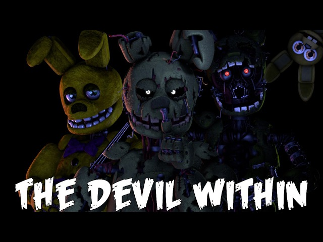 (SFM)The Devil WithinSong Created ByDigital Daggers|Evil Inside