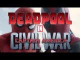 Deadpool in Civil War || Deadpool and Spiderman || Дэдпул и Человек-паук