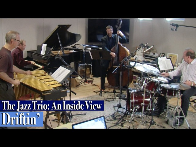 The Jazz Trio: An Inside View / Driftin'