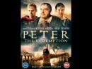 8620-2.TRAILER_Апостол Пётр: искупление  The Apostle Peter: Redemption (2016) (HD)