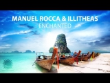 Manuel Rocca  illitheas - Enchanted (Original Mix) [Teaser]