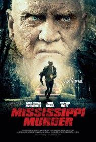 Убийство в Миссисипи / Mississippi Murder (2017)
