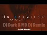 Vanotek feat.Minelli - In Dormitor (Dj Dark _ MD Dj Remix)
