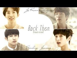 2AM - Back Then [Female Version] (tone change)