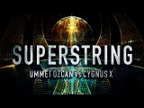 Ummet Ozcan - Superstring (Remix)