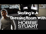 Skating in a Dressing Room with Hobbie Stuart!! (Random Clips #2)