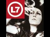 L7 - I Need