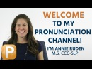 Welcome To The Pronunciation Pro YouTube Channel American English Pronunciation