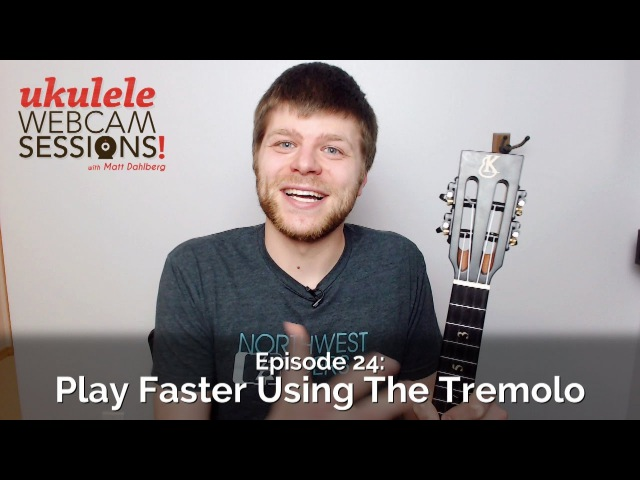 Ukulele Webcam Sessions (Ep.24) - Play Faster Using The Tremolo