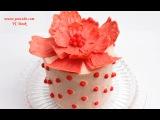 Торт Цветок  Украшение тортов  Украшение тортов шоколадом