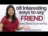 08 interesting ways to say FRIEND - Learn English Vocabulary to speak fluent &amp confident English