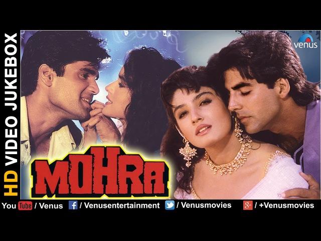 MOHRA - HD Songs | Akshay Kumar | Sunil Shetty | Raveena Tandon | VIDEO JUKEBOX