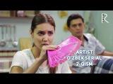Artist (ozbek serial)  2-qism