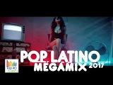 POP LATINO 2017 - MEGAMIX HD Carlos Vives, Shakira, Ricky Martin y Mas