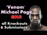Michael 'Venom' Page 2016 HIGHLIGHTS All Knockouts & Submissions Bellator MMA