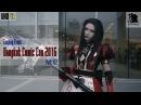 4k UHD Cosplay Bangkok Comic Con 2016 part 1 2 @ BITEC Bangkok Thailand April 2016