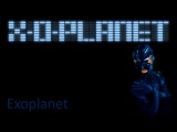 X-O-PLANET - Exoplanet (Official video)