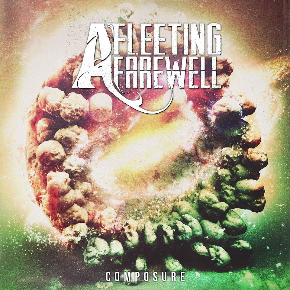A Fleeting Farewell - Composure (2017)