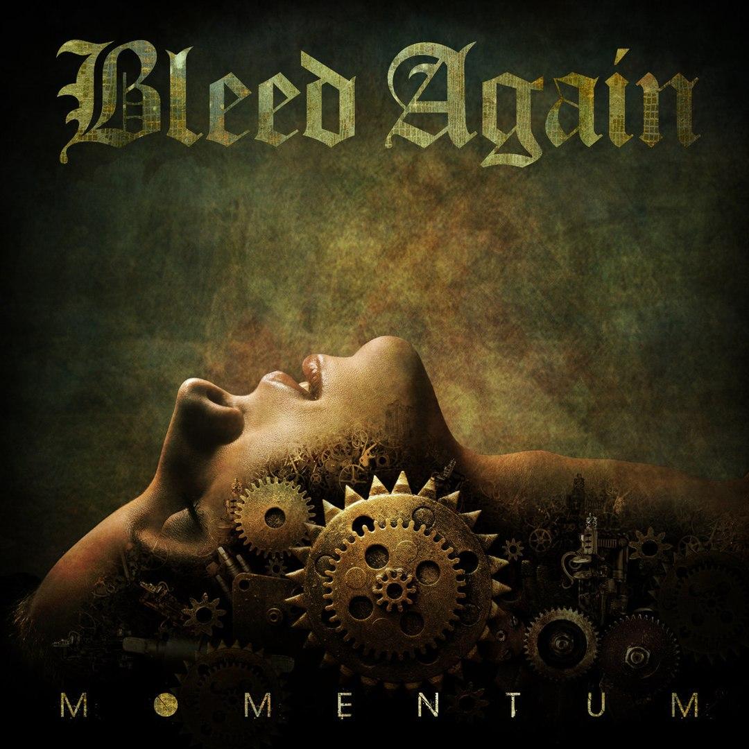 Bleed Again - Momentum (2017)