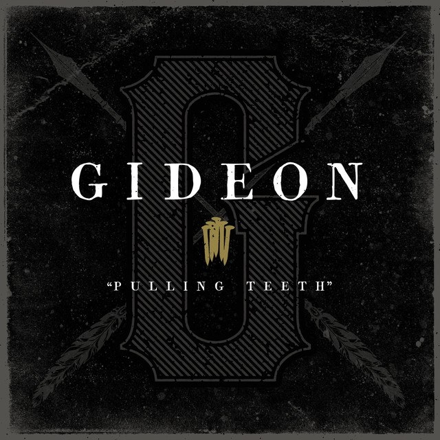 Gideon - Pulling Teeth [single] (2016)