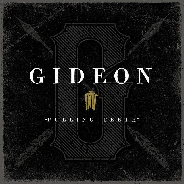 Gideon - Pulling Teeth [single] (2016)