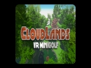 Cloudlands VR Minigolf 2