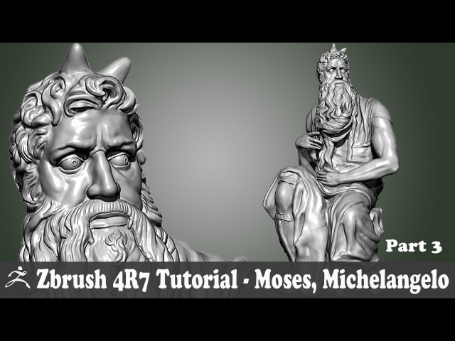 Zbrush 4R7 Tutorial - SCULPTURE STUDY - MOSES, MICHELANGELO BUONARROTI Part 3