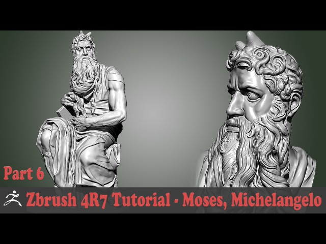 Zbrush 4R7 Tutorial - SCULPTURE STUDY - MOSES, MICHELANGELO BUONARROTI Part 6