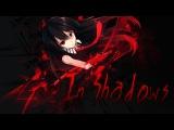 [ AMV - Akame ga Kill ] In Shadows