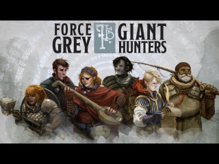 Dungeons & Dragons Force Grey: Giant Hunters Trailer - Premieres July 11th