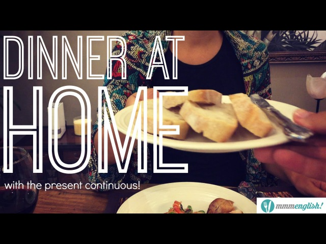 Learn English Vocabulary | Dinner at Home | Present Continuous