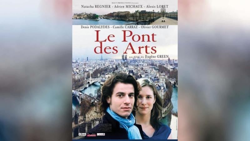 Мост искусств (2004) | Le pont des Arts