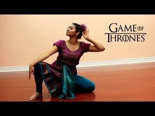 Game of Thrones Theme - Indian Classical DANCE ( Mahesh Raghvan Version) by Sarah Trivedi