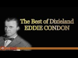 Eddie Condon The Best of Dixieland (The Very Best of Jazz)