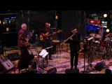 Charles Lloyd &amp The Marvels with Bill Frisell - 2016-01-30 set 2 - Lincoln Center, New York, NY