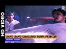 Sang Sang Chalungi Mein (Female) - Divya Shakti | Sadhana Sargam | Ajay Devgan Raveena Tandon
