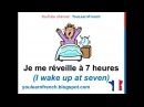 French Lesson 32 - Describe your DAILY ROUTINE in French Daily Life Habits Le quotidien La rutina