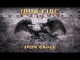 IRON FIRE - Iron Eagle Single track 2016 Crime Records