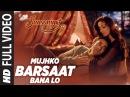 Mujhko Barsaat Bana Lo Full Video Song Junooniyat Pulkit Samrat, Yami Gautam T-Series